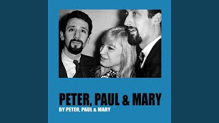 Provided to YouTube by Believe SAS Bamboo · Peter, Paul and Mary Pe...