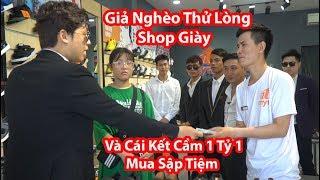 HuyLê - Giả Nghèo Thử Lòng Shop Giày Và Cái Kết Cầm 1Tỷ 1 Mua Sập Tiệm