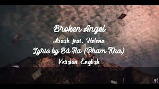 Broken Angel | Arash feat. Helena (Lyrics Karaoke English Version + CC)