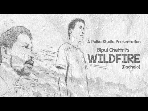 Bipul Chettri - Wildfire/Dadhelo (Official Music Video)