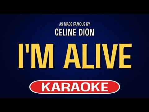 I'm Alive Karaoke Version by Celine Dion (Video with Lyrics)