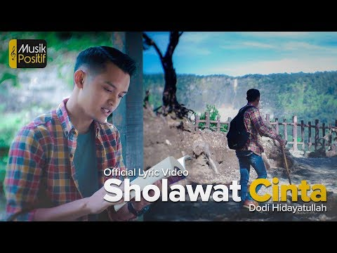 Dodi Hidayatullah - Shalawat Cinta (Official Video Lyric)