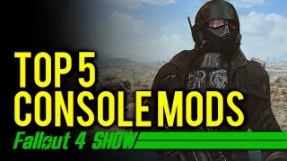 Top 5 Fallout 4 Console Mods - Fallout 4 Show thumbnail
