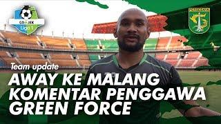 Away ke Malang, kata penggawa Green Force | PERSEBAYA