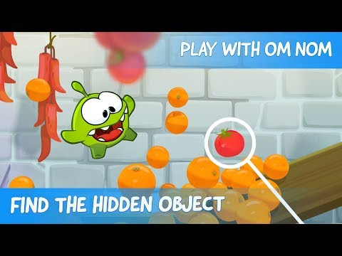 Find the Hidden Object - Om Nom Stories: Fruit Market (Cut the Rope 2)