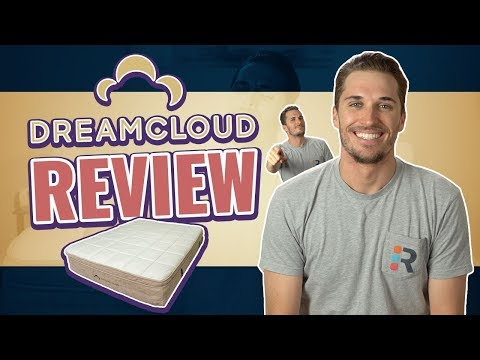 DreamCloud Mattress Review | 2019 Update (What's New)