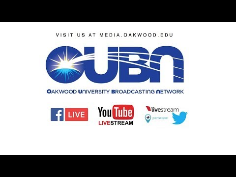 OUBN - Oakwood University Livestream: