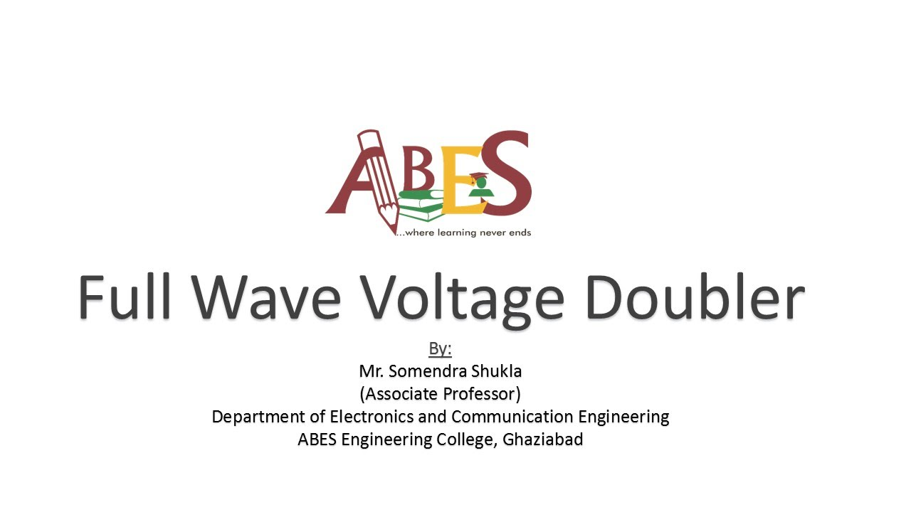 Full Wave Voltage Doubler by Mr  Somendra Shukla e-content for AKTU