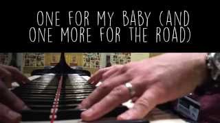 One For My Baby (and One More For The Road) - Frank Sinatra - Piano Lounge