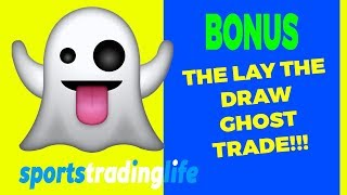 """Amazing! Lay The Draw """"ghost"""" Football Trade.  Live Betfair Trading Ex"""