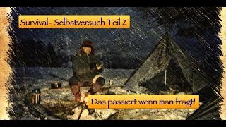 Survival Selbstversuch Teil 2 - Fragt den Waldbesitzer - 2.Nacht bei -6°C