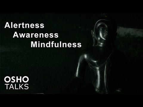 OSHO: Alertness Awareness Mindfulness