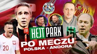 HEJT PARK 135 PO MECZU POLSKA - ANDORA 3:0 - POL I ROKI