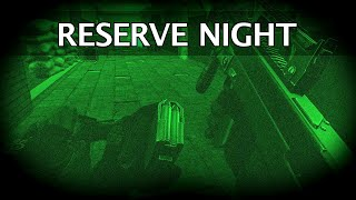The Reserve at Night - Escape from Tarkov