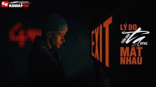 Lý Do Ta Mất Nhau - Tiến Đào ft. Xyviz [ Official Lyric Video ]