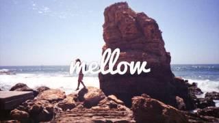 Mellow Uploads, let reality slip away » Facebook: http://bit.ly/mel...