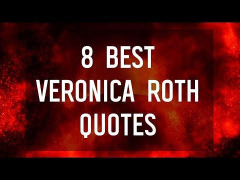 8 Best Veronica Roth Quotes