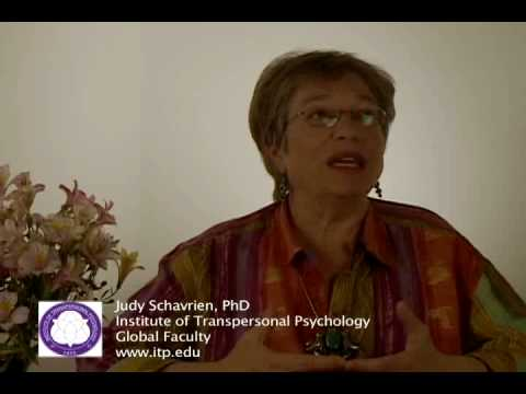 Judy Schavrien for the Institute of Transpersonal Psychology