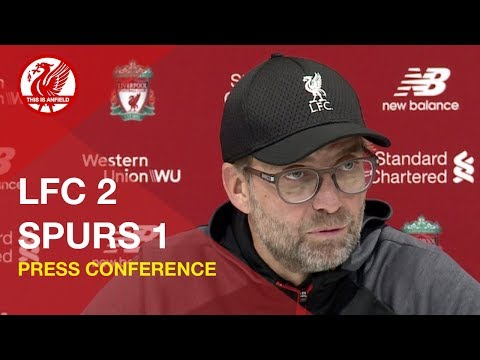 Liverpool 2-1 Tottenham | Jurgen Klopp Press Conference