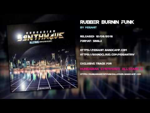Megahit - Rubber Burnin' Funk