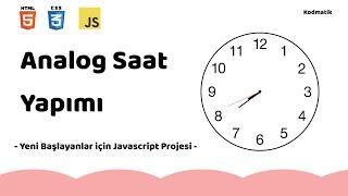Analog Saat Yapımı | HTML CSS JS Projesi screenshot 2