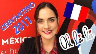 ♥ CERVANTINO 2017 - Francia honrada en México! ♥