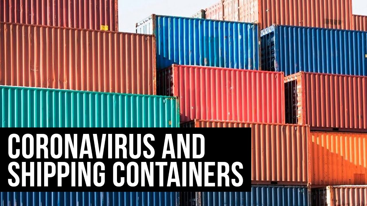 Coronavirus: Is the Cost of Shipping Containers Going Up ...