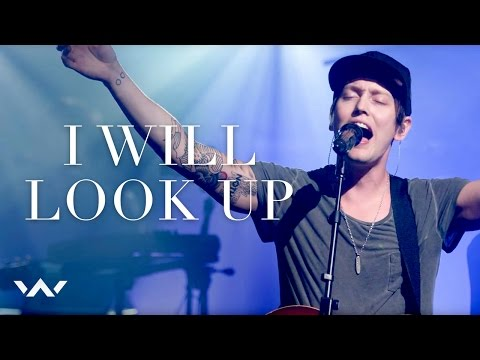 I Will Look Up - Elevation Worship - LETRAS MUS BR