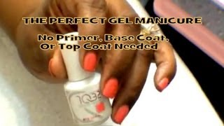 The Perfect Gel Manicure?  No Primer, Base Or Top Coat Needed 1Q32