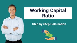 Working Capital Ratio (Formula, Examples) | Calculation