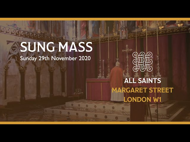 Sung Mass for Advent 1