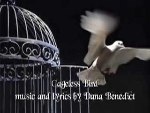 Cageless bird original song by dana benedict youtube cageless bird original song by dana benedict stopboris Images