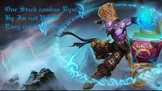 Ryze combos only 1 stack.