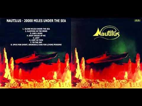 Nautilus - 20,000 Miles Under The Sea