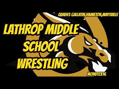 Lathrop middle school wrestling quad gallatin Hamilton  maysville