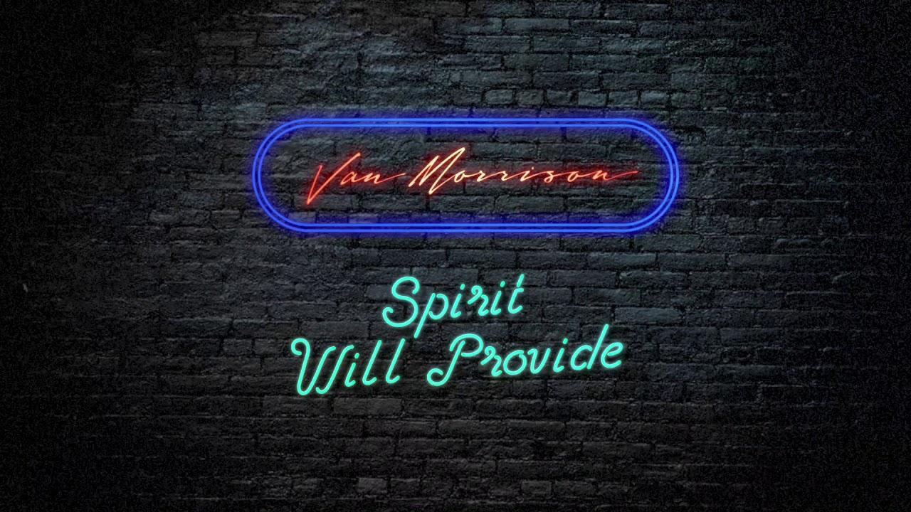 van-morrison-spirit-will-provide-official-audio-van-morrison