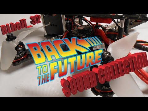 BLHeli_32 ESC Music -BACK TO THE FUTURE COLLECTION! w/ The Power Of Love