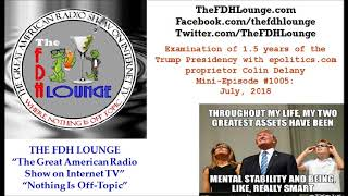 Mini-Episode #1005 - July 2018 - Analysis of Trump Presidency first year and a half