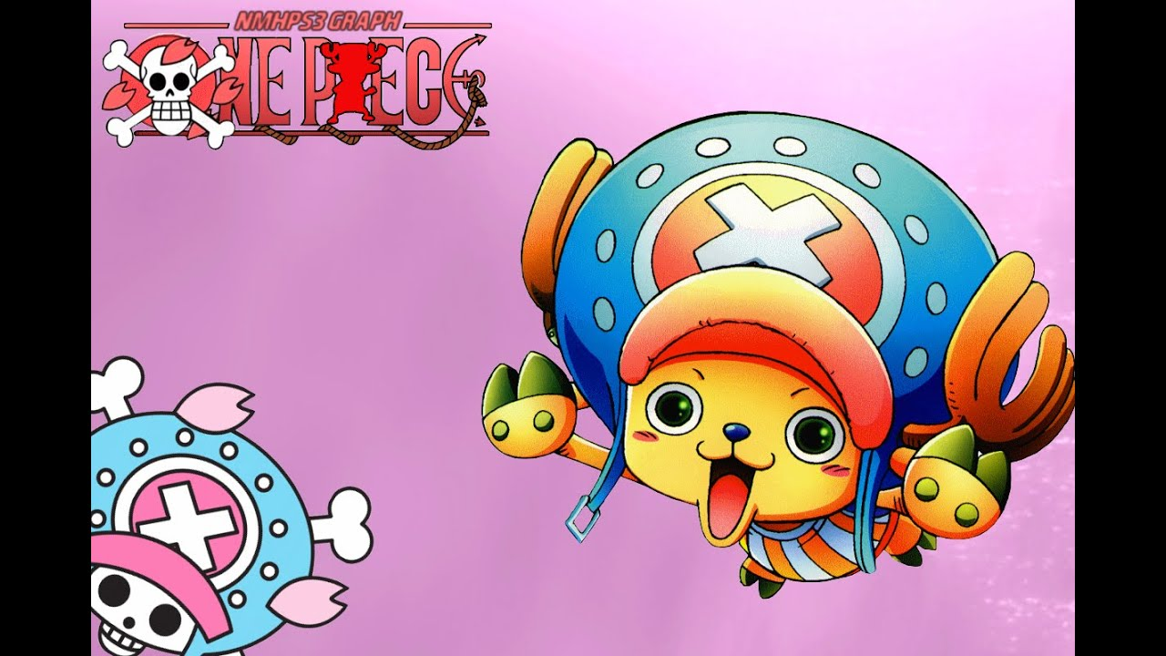 One Piece Chopper New World One Piece: All Chopper...