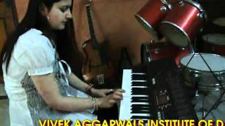 VIVEK AGGARWAL INSTITUTE  KEYBOARD MUSIC SHAIL AGGARWAL.mpg