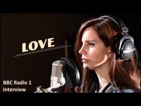 Lana Del Rey BBC Radio 1  - Love Single