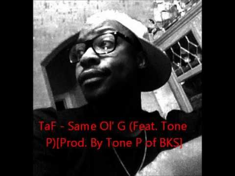 Same Ol' G (Feat. Tone P)[Prod. By Tone P]
