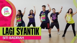 Video Lagi Syantik by Siti Badriah | Live Love Party | Zumba | Dance Fitness download MP3, 3GP, MP4, WEBM, AVI, FLV Juni 2018