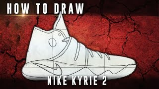 How To Draw: Nike Kyrie 2