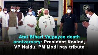 Atal Bihari Vajpayee death anniversary: President Kovind, VP Naidu, PM Modi pay tribute