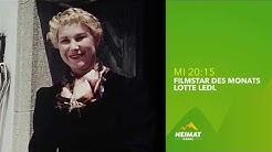 Filmstar des Monats: Lotte Ledl | Heimatkanal