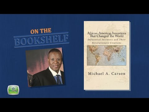 """""""African-American Inventions That Changed the World"""" by Michael Carson placed """"On the Bookshelf"""""""