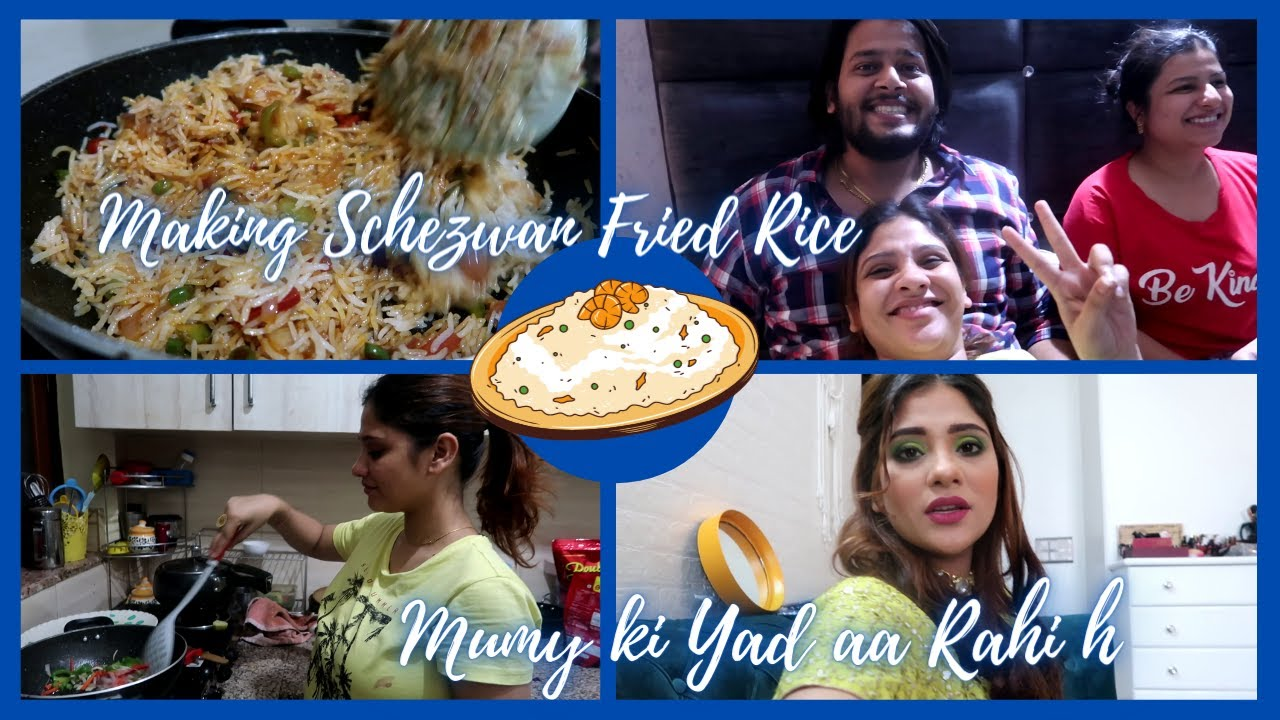 Vlog: Mumy ki yad a rhi hai😕 || making schezwan fried rice for ❤️
