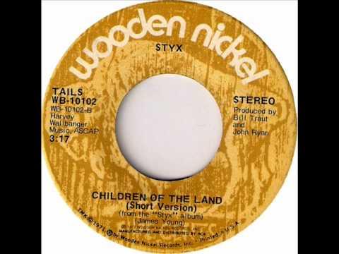 Styx - Children Of The Land, 1972 Wooden Nickel 45 record.