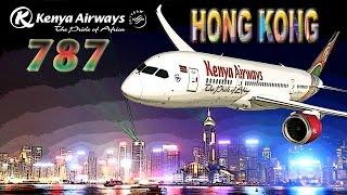 Kenya Airways 787 to Hong Kong